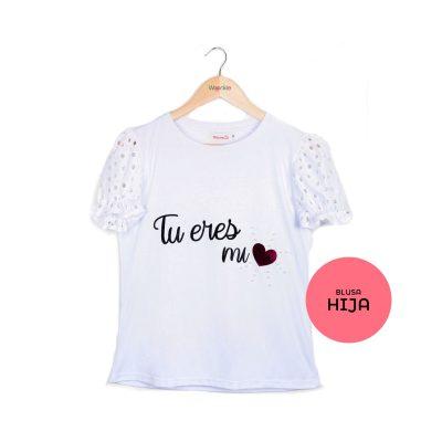Blusa Tú Eres Mi Corazón